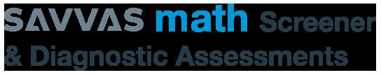 Math Screener & Diagnostic Assessments